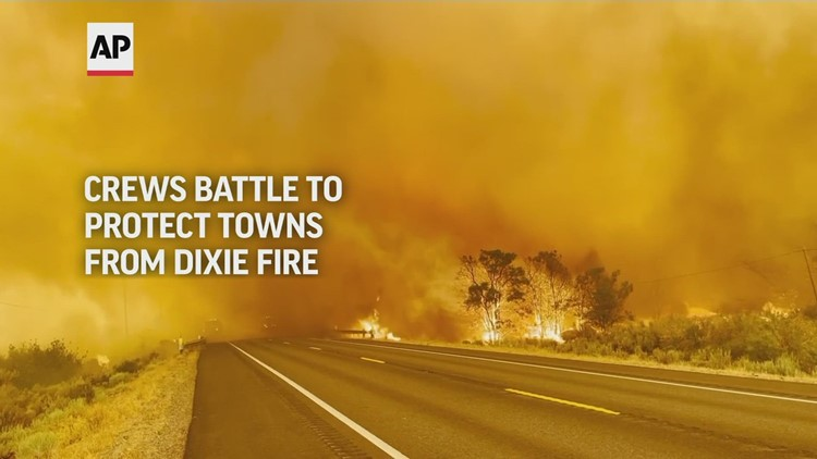 Crews battle to protect towns from the Dixie FIre