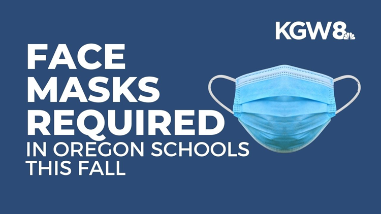 Oregon to require face masks for students K-12