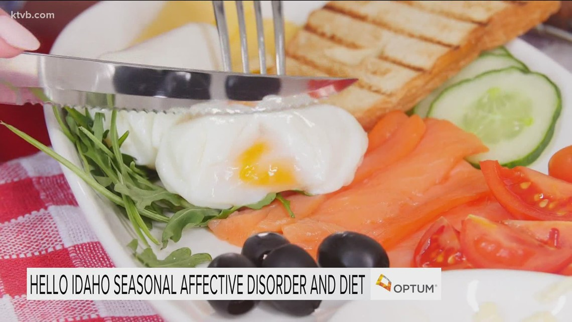Hello Idaho: A healthy diet can help fight seasonal affective disorder