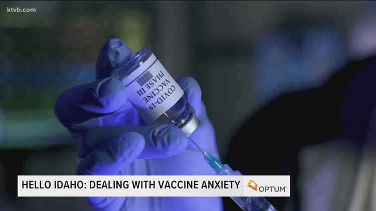 Hello Idaho: Overcoming anxiety about the COVID-19 vaccine